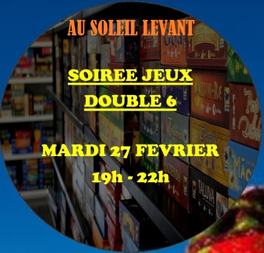 Soirée jeux double 6 au Soleil Levant @ CSC du Soleil Levant | Saint-Herblain | Pays de la Loire | France
